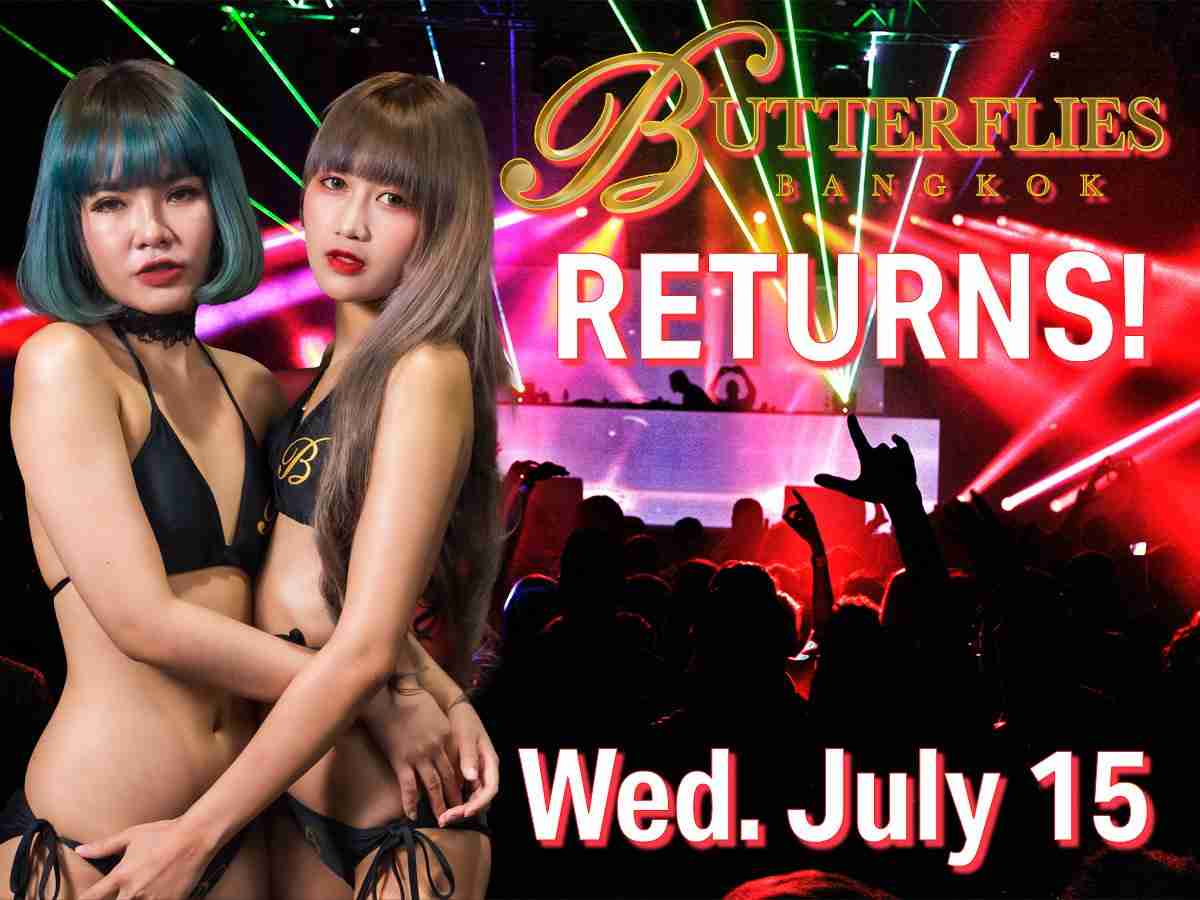 Butterflies Bangkok Returns July 15 Nana Plaza Thailand